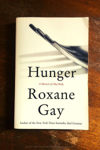 Hunger - Roxane Gay - Keeping Up With The Penguins