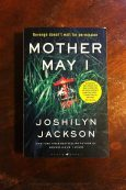 Mother May I - Joshilyn Jackson - Keeping Up With The Penguins