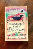 The Fabulous Girl's Guide To Decorum - Kim Izzo and Ceri Marsh - Keeping Up With The Penguins
