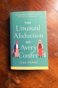 The Unusual Abduction Of Avery Conifer - Ilsa Evans - Keeping Up With The Penguins