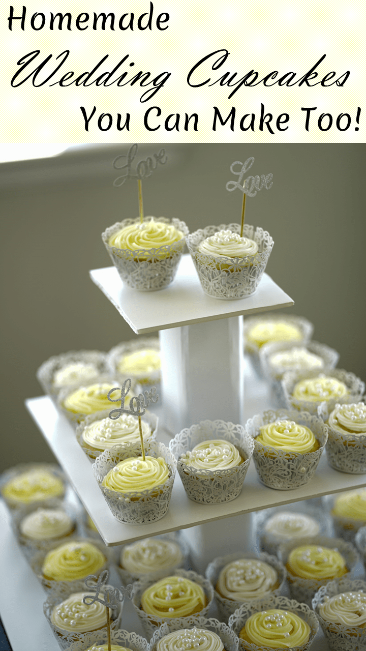 Homemade Wedding Cupcakes You Can Make Too!