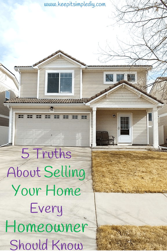 5 Truths About Selling Your Home Every Homeowner Should Know