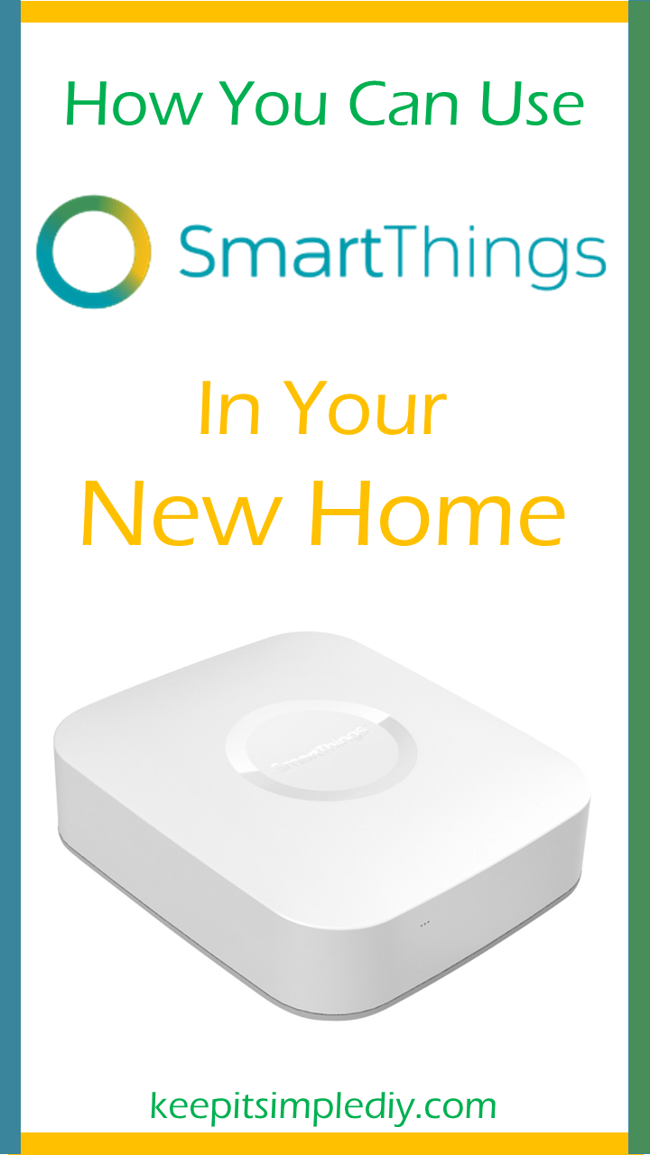 How You Can Use SmartThings in Your New Home
