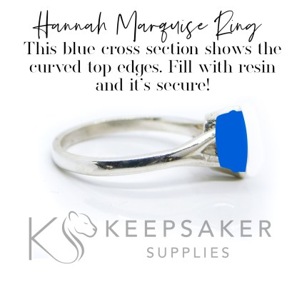 """Hannah Marquise Ring filled area. Text reads """"Hannah Marquise Ring - The blue cross section shows the curved top edges. Fill with resin and it's secure"""""""