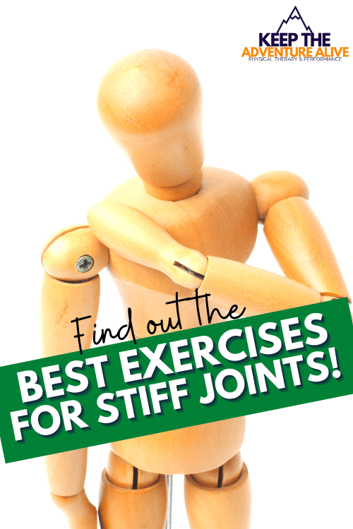 best exercises for stiff joints