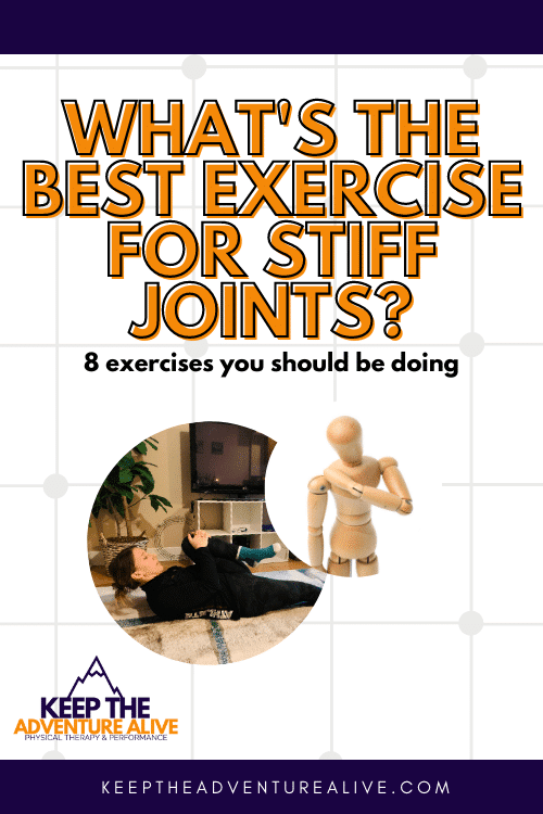 best exercise for stiff joints