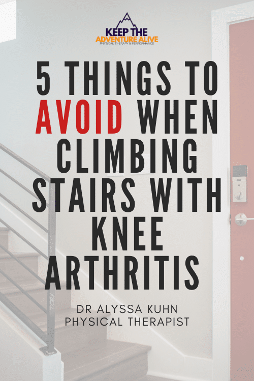 stairs with knee arthritis