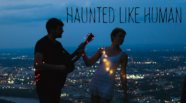 Haunted Like Human – River (Come Back Up)