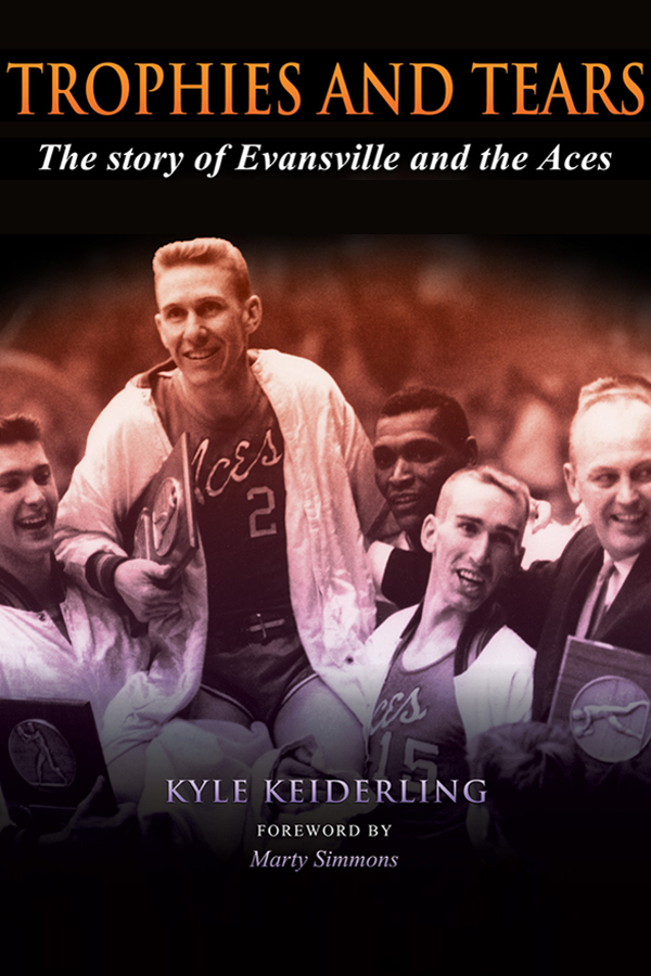 Trophies and Tears: The Story of Evansville and the Aces