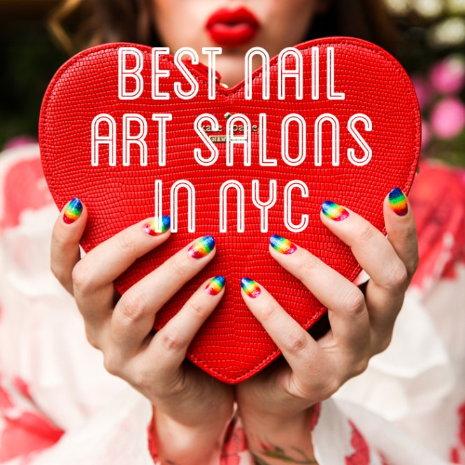 Art For Your Fingers In Nyc Where To Go Nail Salon