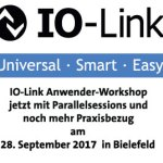 IO-Link Anwender-Workshop am 28. September 2017 in Bielefeld