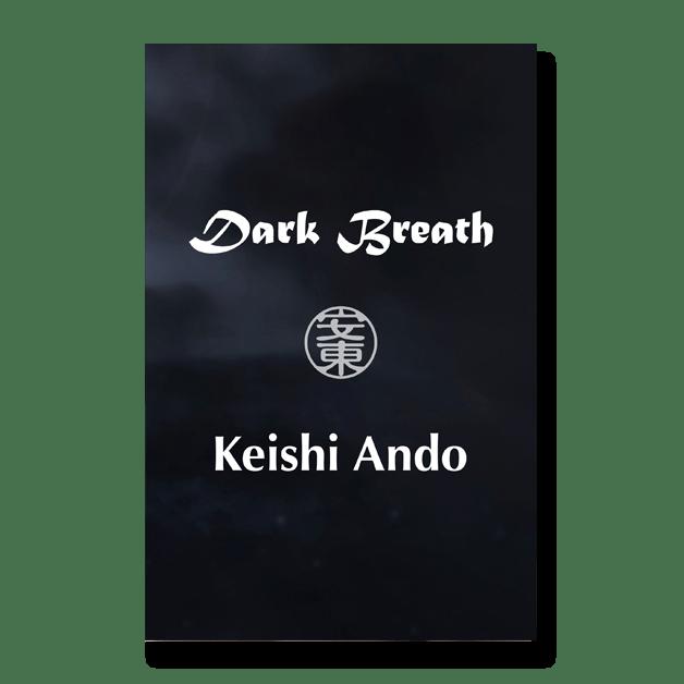 Dark Breath: Poetry by Keishi Ando