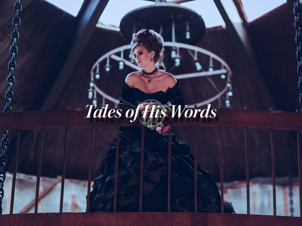 Tales of His Words: A Short Story