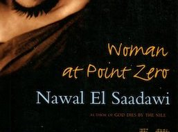 Book Review: Woman at Point Zero by Nawal El-Saadawi