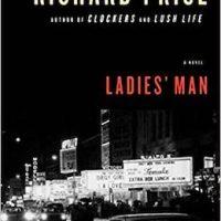 Ladies' Man by Richard Price