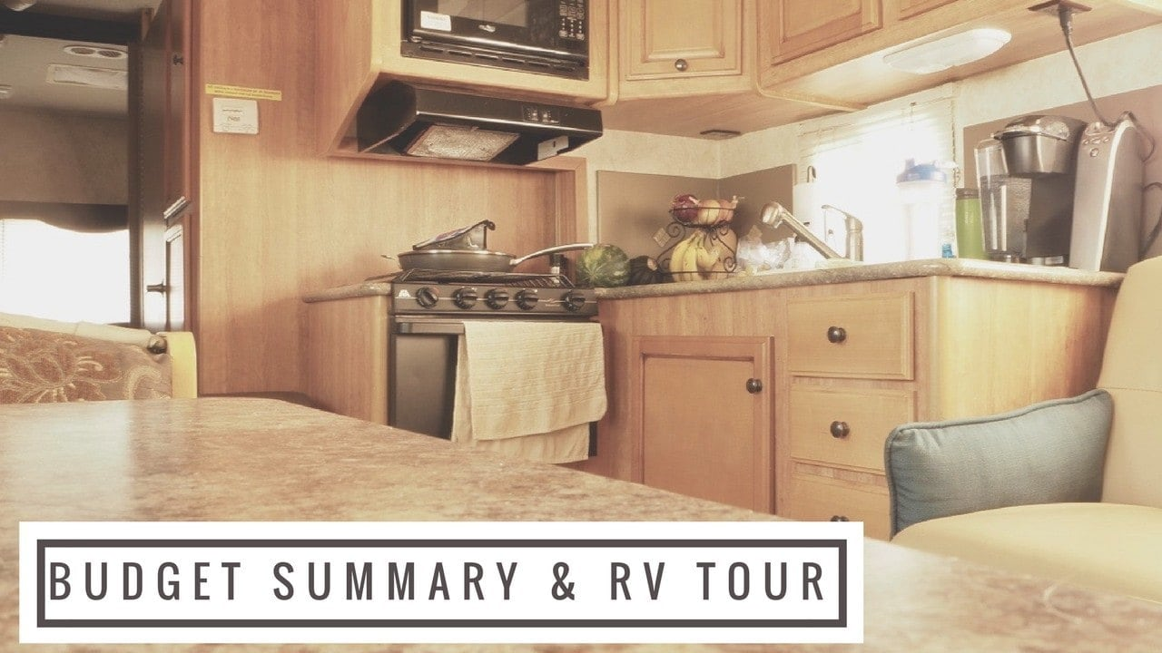 Budget Summary and RV Tour