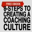 8-Steps to Creating a Coaching Culture by Keith Rosen