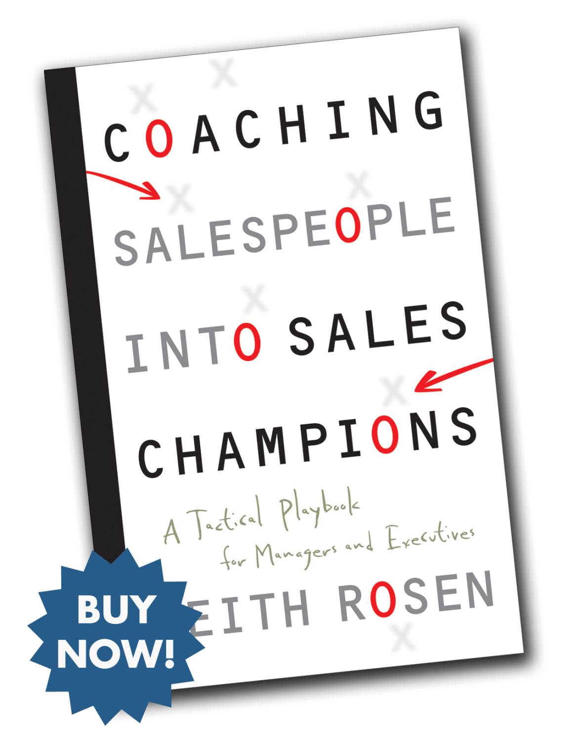 Buy Now - Coaching Salespeople Into Sales Champions