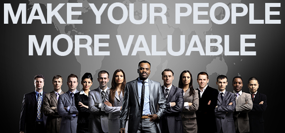 Management Objective #1: Make Your People More Valuable