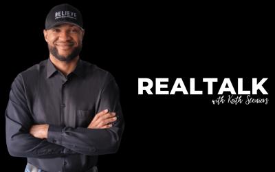RealTalk #2: Breakthrough Mentality & The Gift Of Adversity