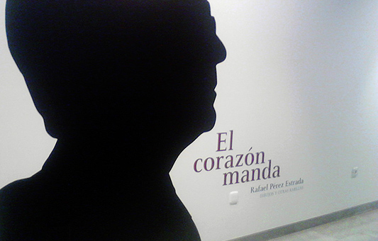 El corazón manda: homenaje a Rafael Pérez Estrada