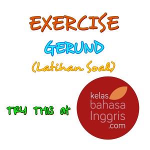 Latihan Soal Bahasa Inggris Gerund by KelasBahasaInggris.com