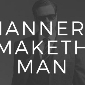 manners-maketh-man
