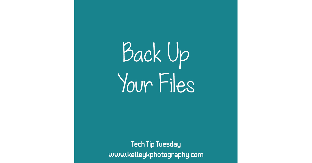 Tech Tip: Back Up Your Files