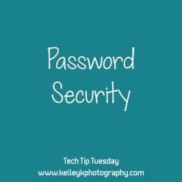 Tech Tip: Password Security