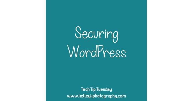 Tech Tip: Securing a WordPress Web Site