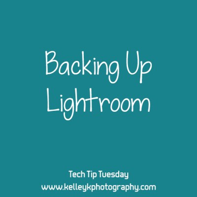Backing Up Lightroom - Kelley K Tech Tip