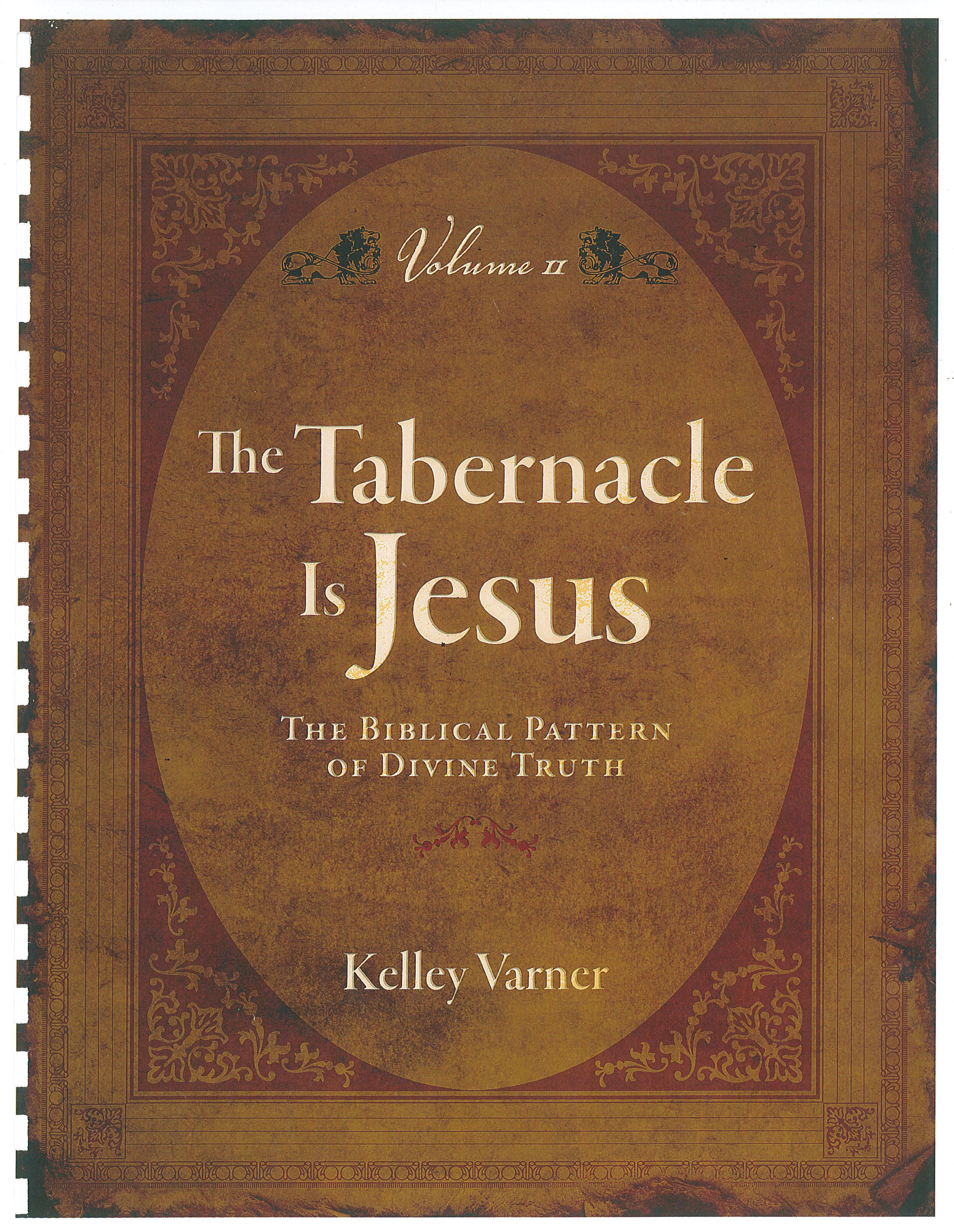 The Tabernacle Is Jesus