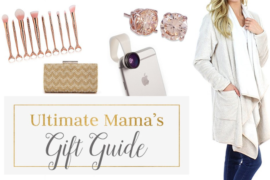 Ultimate Mama's Gift Guide for Mother's Day, Christmas, Birthdays