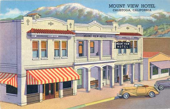 The Mount View Hotel in Calistoga