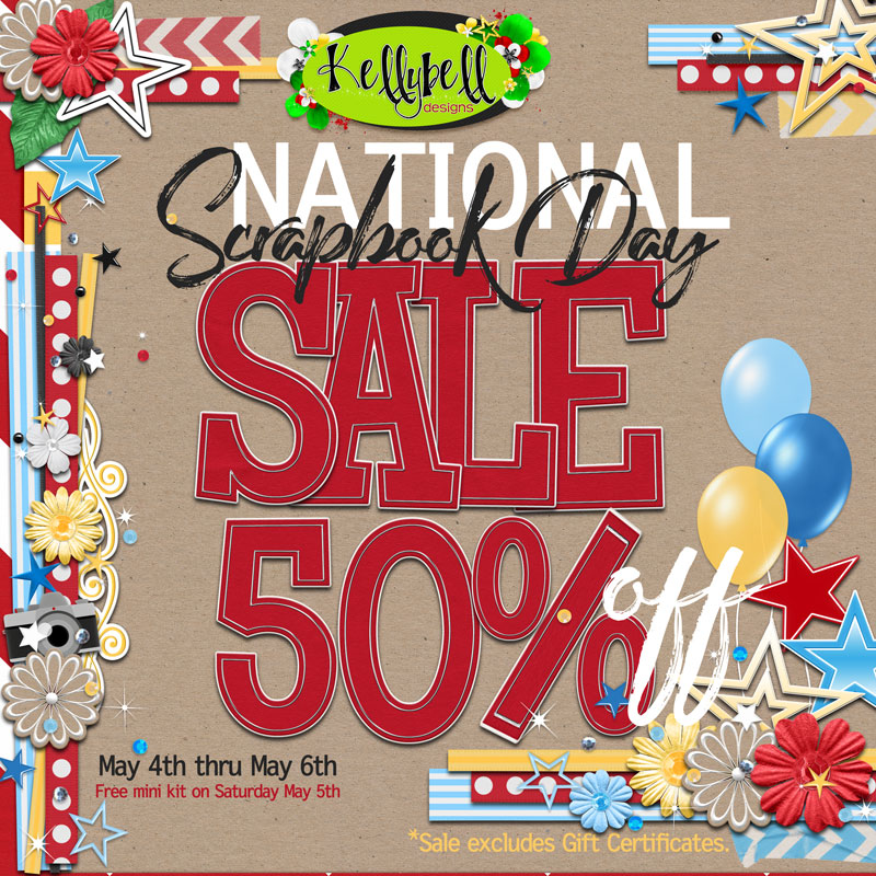 National Scrapbook Day at Kellybell Designs - A Sale and a FREE Kit!!!