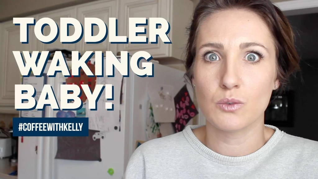 What To Do When Your Toddler Won't Stop Waking The Baby
