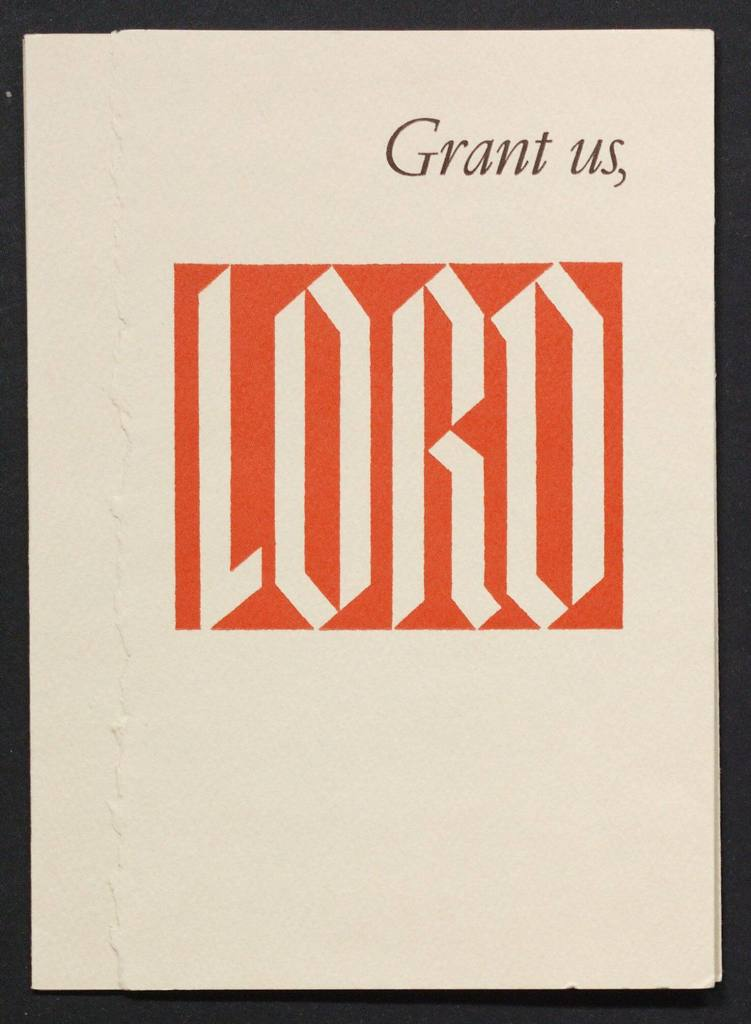 Pratt, E.J. Grant Us, Lord. 1966. Four-leaf accordion book. Verso illustrated with a blue woodblock print by Claire Pratt. Recto inscribed: Best wishes for Christmas   |   Dorothy E. Long  |  1966. E.J. Pratt collection.