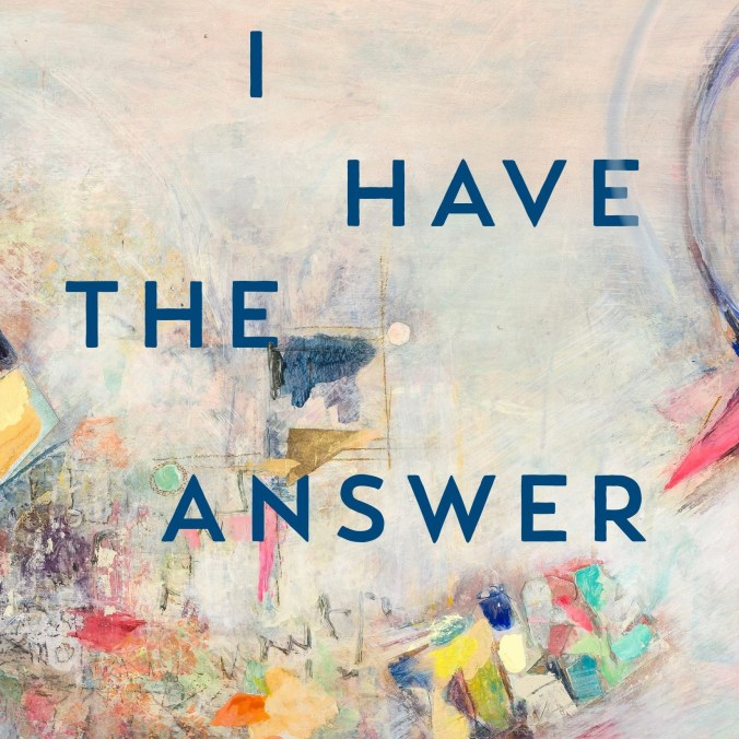 cropped-I-HAVE-THE-ANSWER-COVER-AUGUST-29-2019-e1575305448536