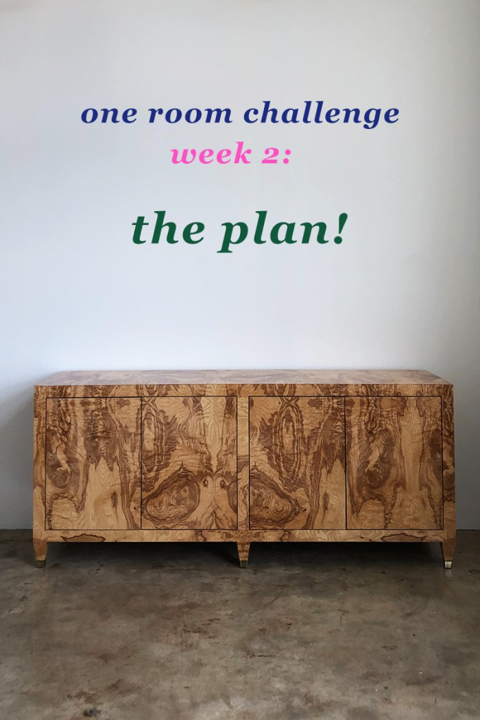 One Room Challenge Week 2: The Plan!