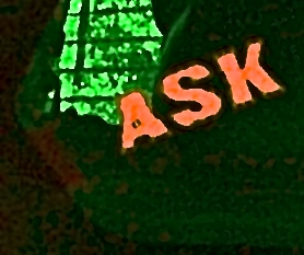 "ASK ""You don't have because you don't ASK!"""