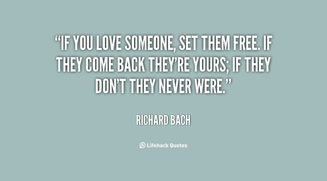 quote-Richard-Bach-if-you-love-someone-set-them-free-91463