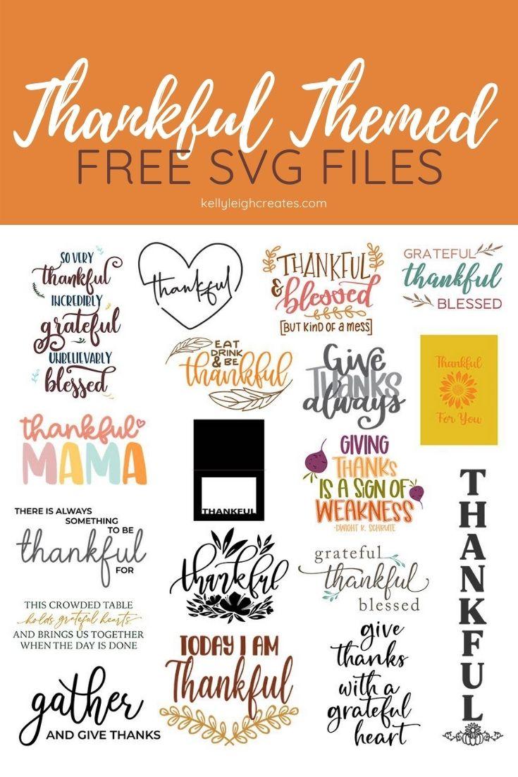 Thankful Svg : thankful, Thankful, Files, Kelly, Leigh, Creates