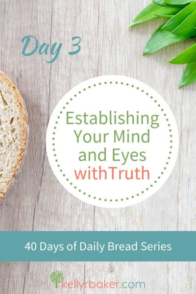 The enemy is attacking our thoughts and perception with lies. Here's how we can use the armor of God to establish our mind and eyes with truth. #ThrivingInChrist #40DaysofDailyBread #DailyBread #SpiritualGrowth #DailyTime #thoughts