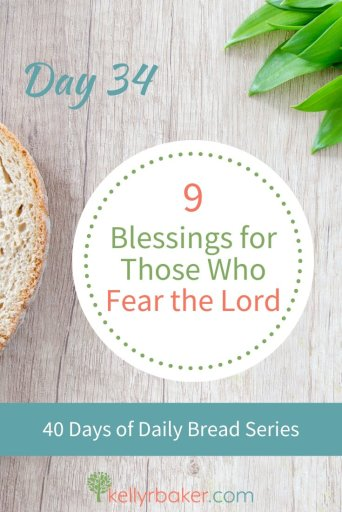 Pin this post with the title 9 Blessings for Those Who Fear the Lord