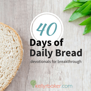 40 Days of Daily Bread: Devotionals for Breakthrough #Devotional | #40DayswithGod #Howtogrowspiritually #BibleStudy #quiettime #dailytime #Christian #40daysofdailybread #kellyrbaker #breakthrough #learnaboutGod #Jesus