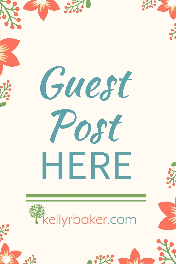 guest post at kellyrbaker.com