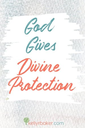 God Gives Divine Protection.