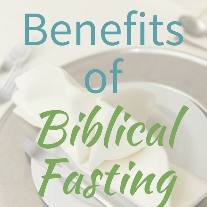 7 Benefits of Biblical Fasting for Breakthrough