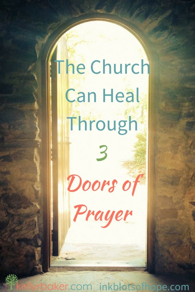 The Church Can Heal Through Three Doors of Prayer - Kelly R