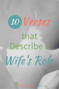 10 Verses that Describe a Wife's Role